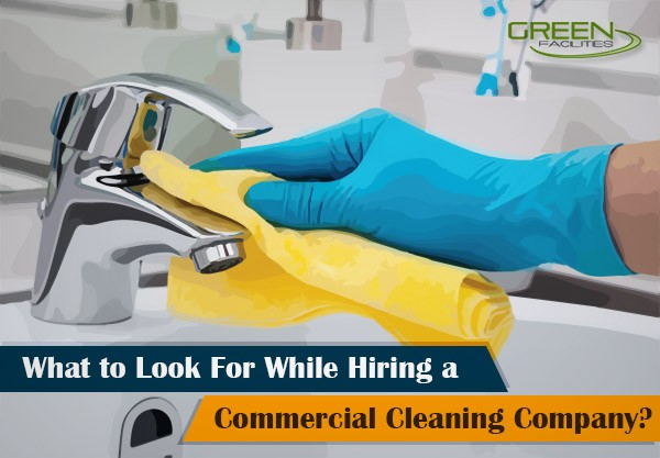 Hiring a Commercial Cleaning Company
