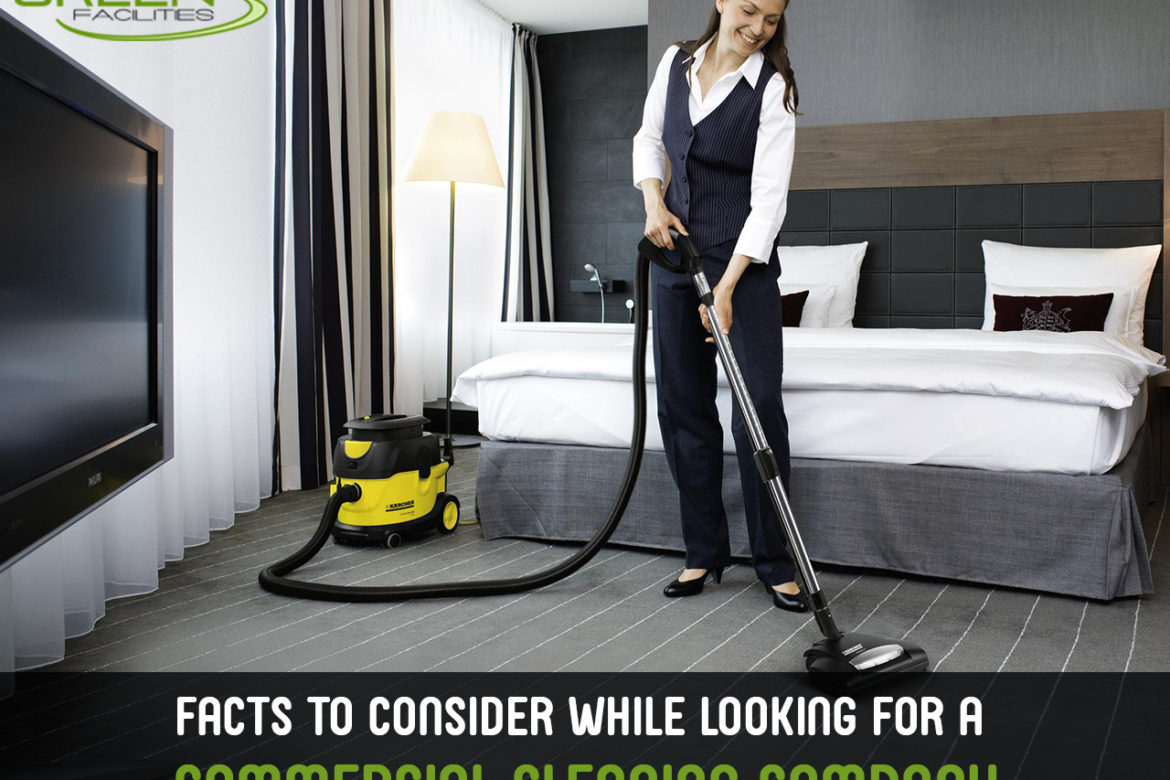Facts to Consider While Looking for a Commercial Cleaning Company